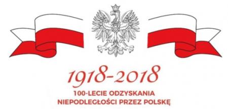 11 listopada 2018 roku - 100-lecie Odzyskania Niepodległości przez Polskę
