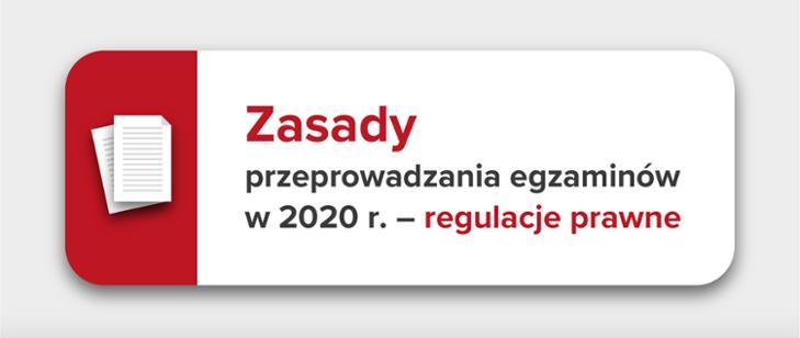 Zasady przeprowadzania egzaminów 2020